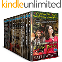 15 Christmas Love & sweet  Box Set: 2 Complete Series & 8 sweet and clean heartwarming Holiday romances (Box Set Complete Series Book 31)