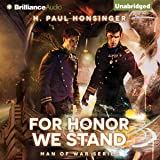 For Honor We Stand: Man of War, Book 2