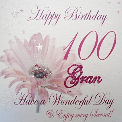 WHITE COTTON CARDS Happy 100 Gran Have A Wonderful Day Handmade 100th Birthday Card Pink Gerbra Amazoncouk Kitchen Home