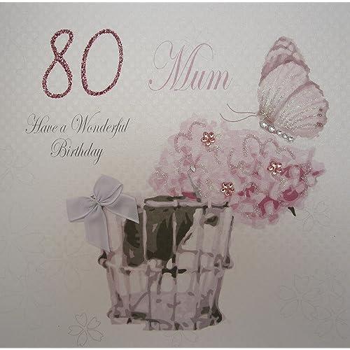 WHITE COTTON CARDS 80 Mum Have A Wonderful Handmade Vintage 80th Birthday Card Code Pdm80