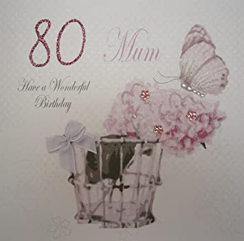 White Cotton Cards Mum Have A Wonderful 80th Birthday Vintage