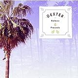 Dexter - Palmen & Freunde (CD)