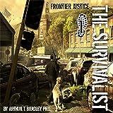 The Survivalist: Frontier Justice