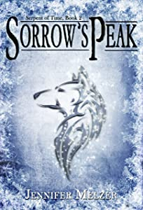 Sorrow's Peak (Serpent of Time Book 2)