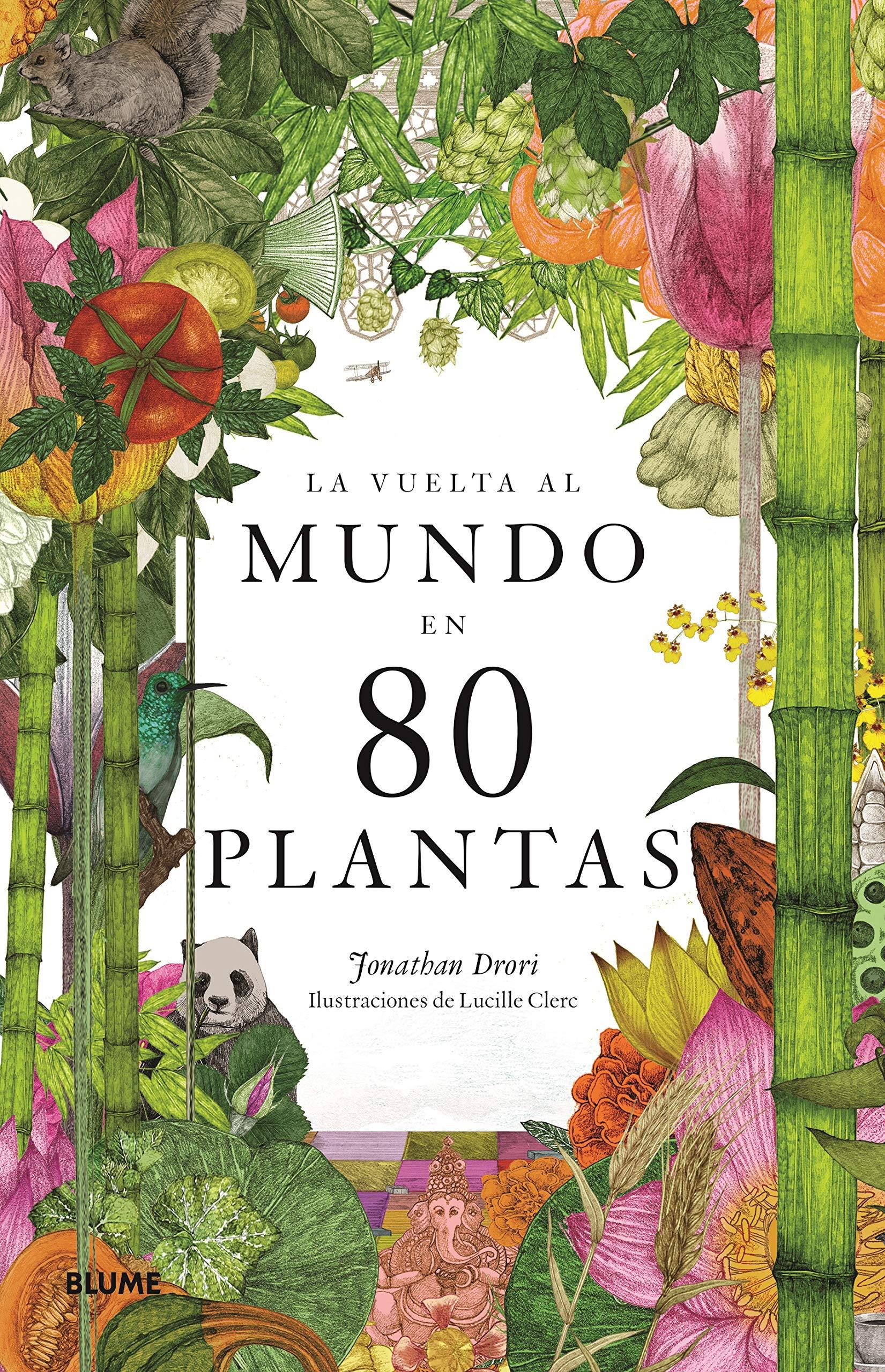 La vuelta al mundo en 80 plantas - Libros de viajes singulares