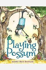 Playing Possum Kindle Edition