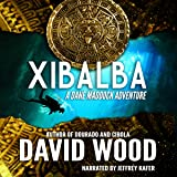 Xibalba: Dane Maddock Adventures, Volume 8