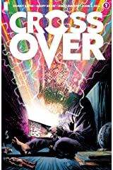 Crossover #1 Kindle Edition