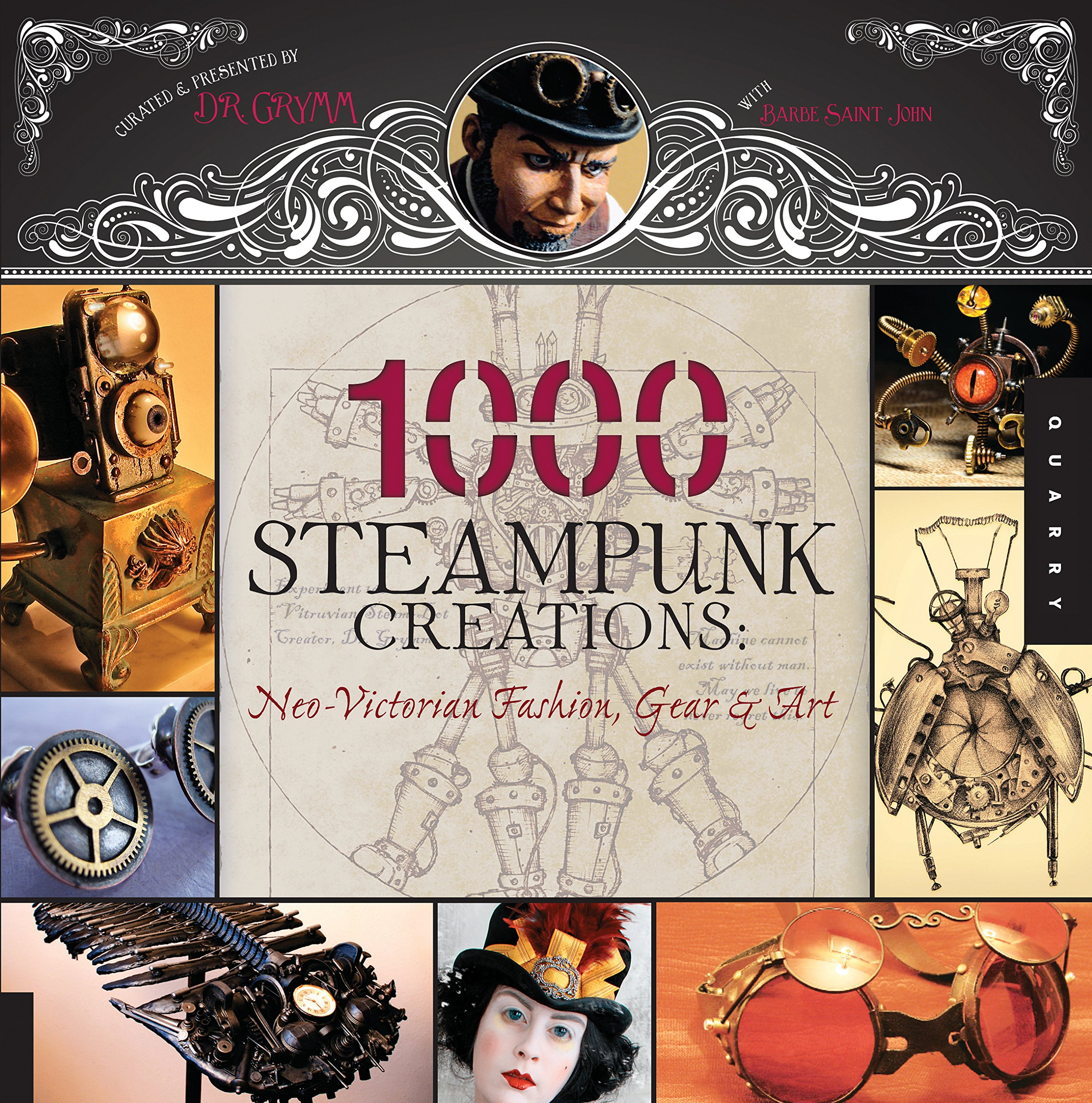 1, 000 Steampunk Creations: Neo-Victorian Fashion, Gear, and Art (1000  Series): Dr. Grymm, Barbe Saint John: 9781592536917: Amazon.com: Books