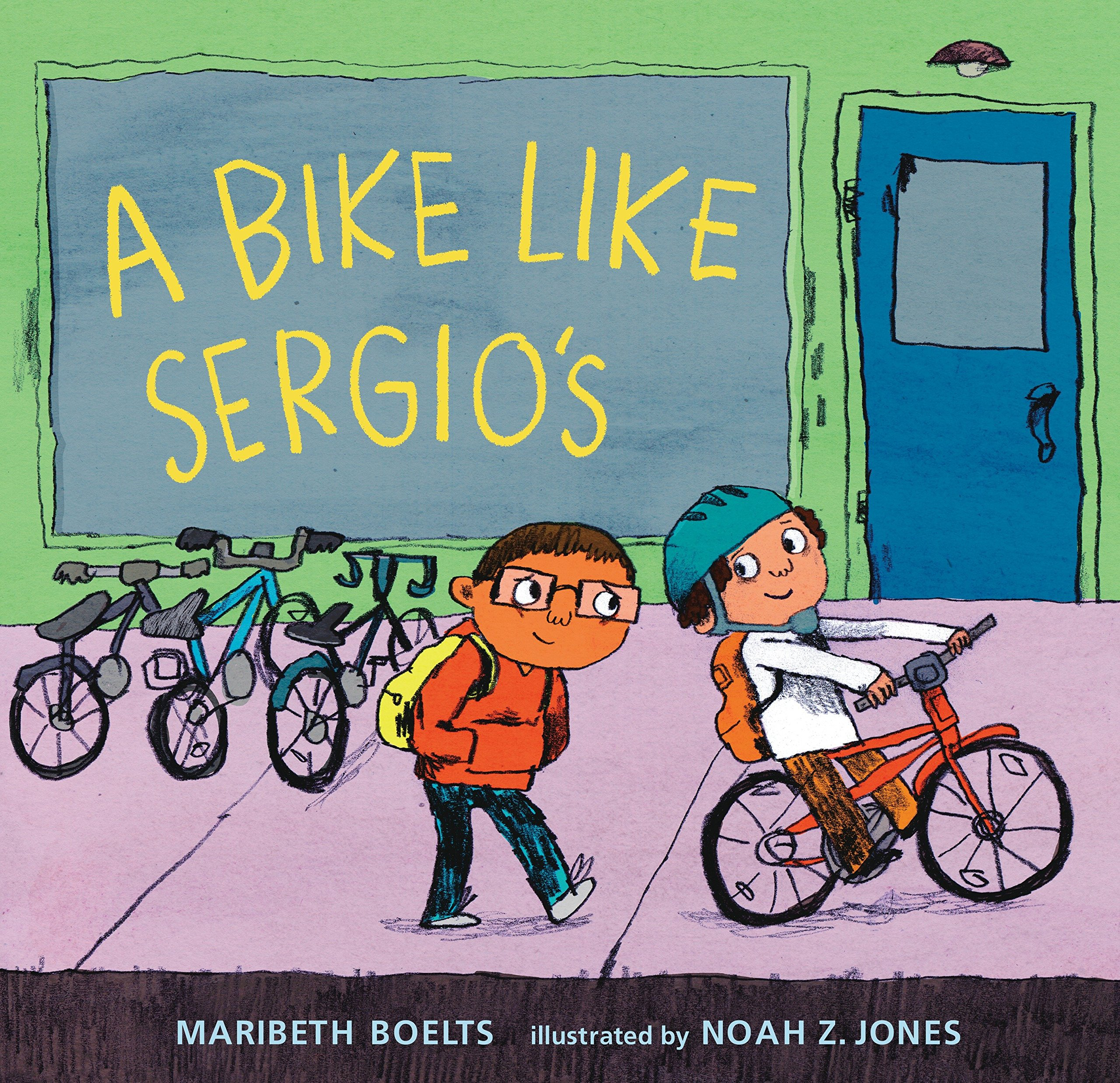 A Bike Like Sergio's by Maribeth Boelts
