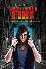 Where There's Fire (Panopolis Book 2) Kindle Edition