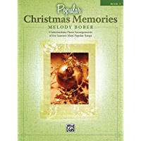 Popular Christmas Memories, Book 2: 9 Intermediate Piano Arrangements of the Season's Most Popular Songs (Memories… book cover