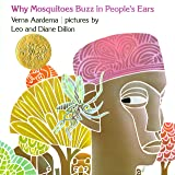 Why Mosquitoes Buzz in People's Ears: A West