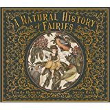 A Natural History of Fairies (Folklore Field Guides)