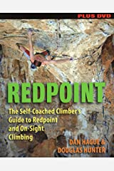 Redpoint: The Self-Coached Climber's Guide to Redpoint and On-Sight Climbing Paperback