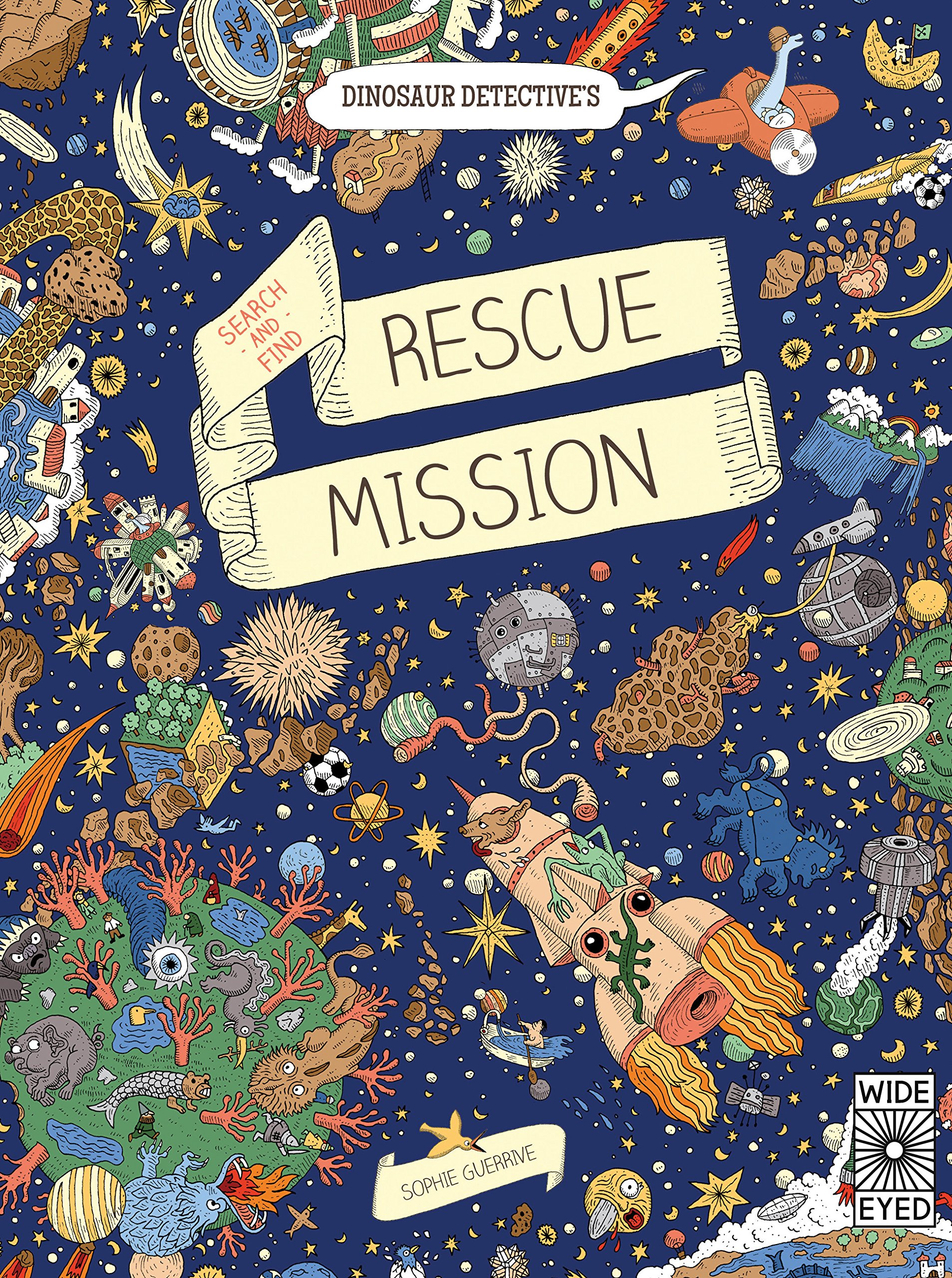 Dinosaur Detective's Search-and-Find Rescue Mission Hardcover – August 3,  2017