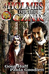 A Holmes for the Czar (Ring of Fire Book 8) Kindle Edition