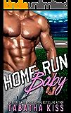 Home Run Baby (The Bad Baller Books Book 3)
