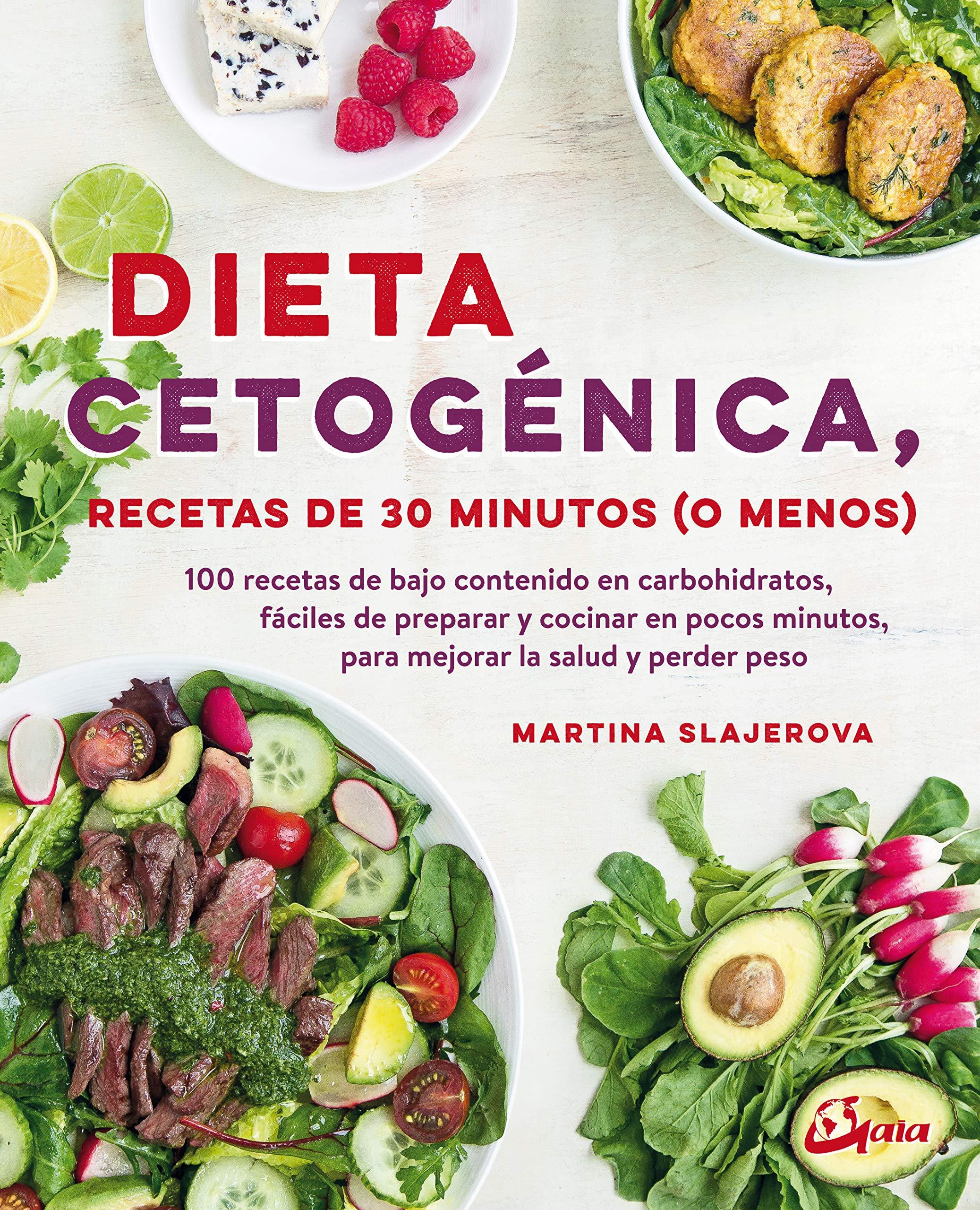 Dieta cetogénica, recetas de 30 minutos o menos