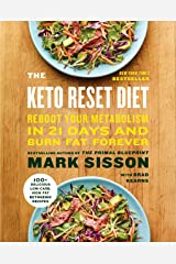 The Keto Reset Diet: Reboot Your Metabolism in 21 Days and Burn Fat Forever Kindle Edition