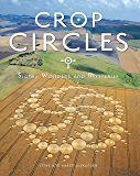 Crop Circles: Signs, Wonders and Mysteries (English Edition)