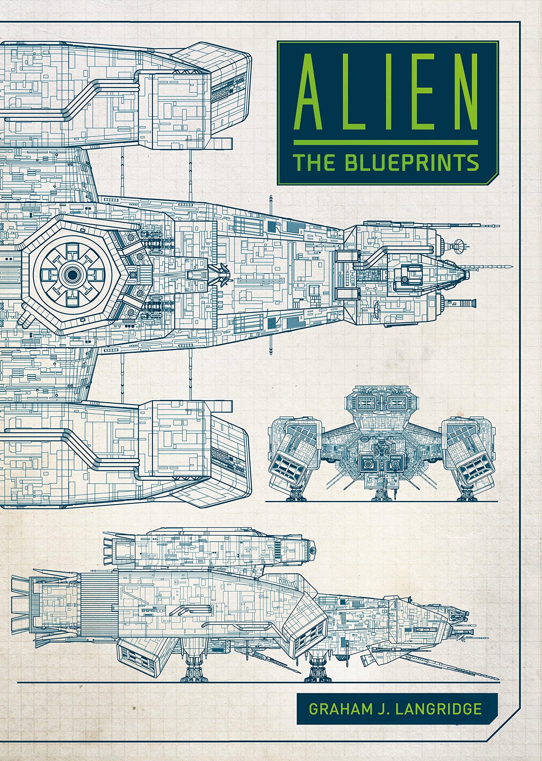 Alien: The Blueprints: Graham Langridge: 9781785654954: Amazon.com ...