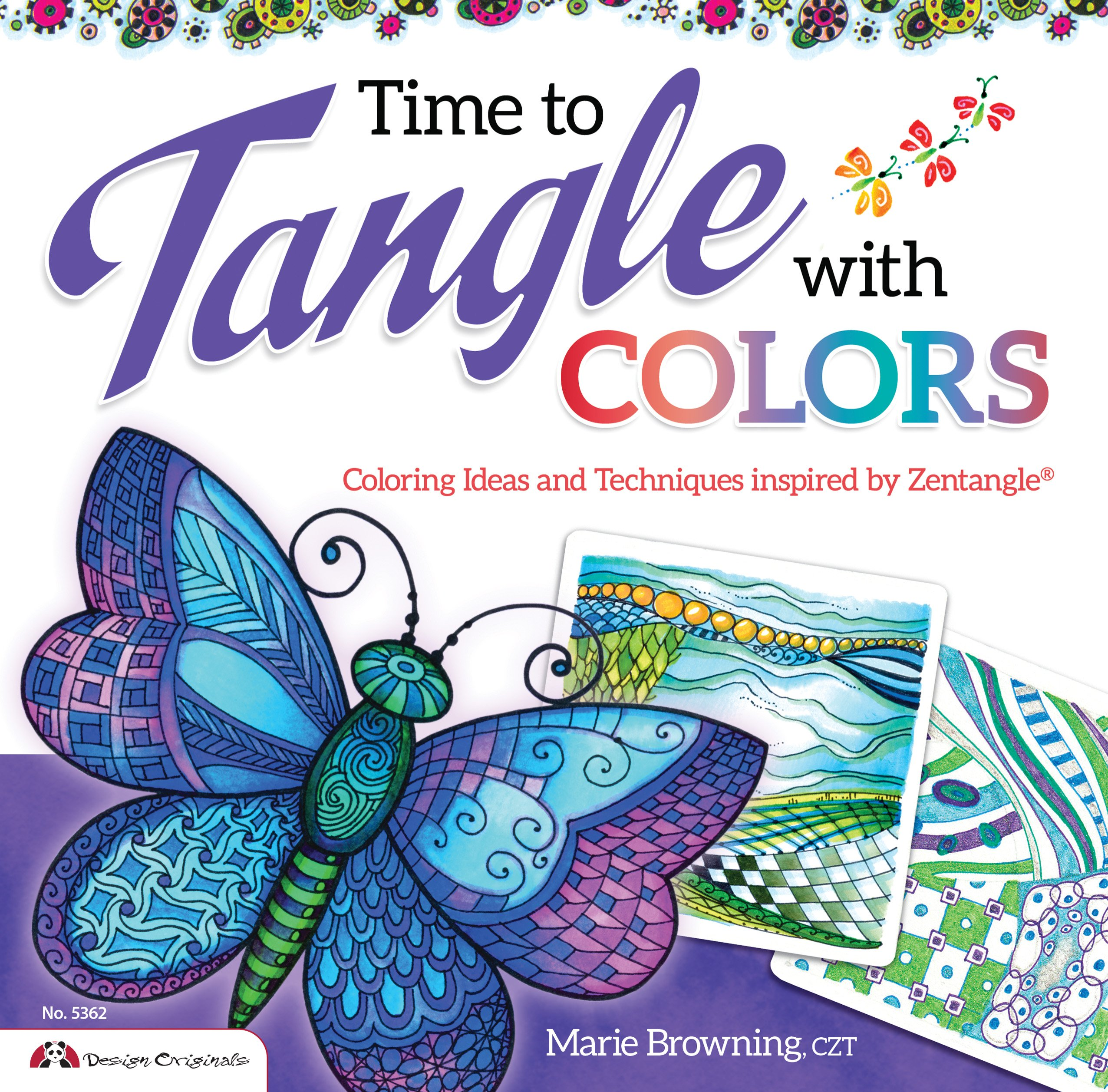 Time To Tangle With Color Marie Browning CZT 0023863053624 Amazon Books
