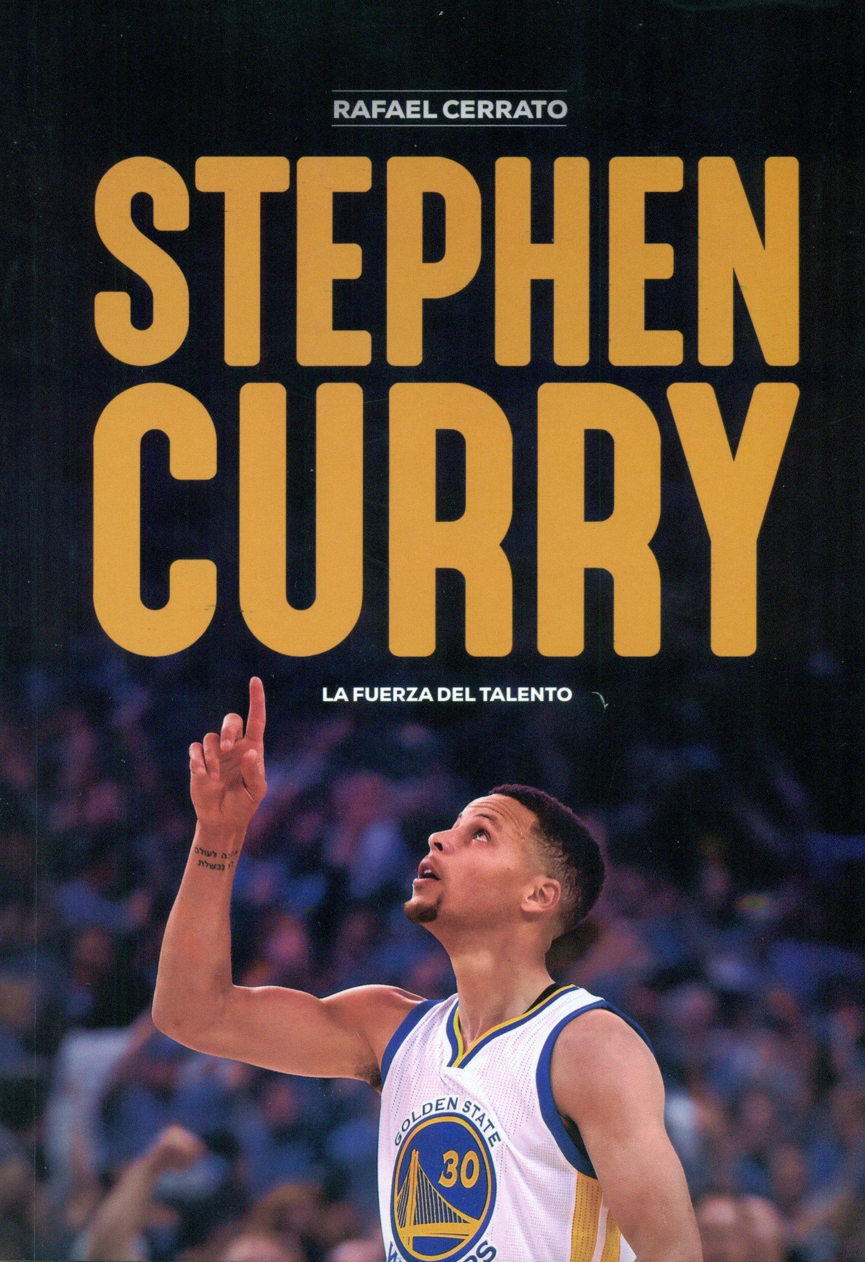 Stephen Curry. La fuerza del talento (Baloncesto para leer) Tapa blanda – 7 nov 2016 Rafael Cerrato Mejías Ediciones JC 841544818X Basketball