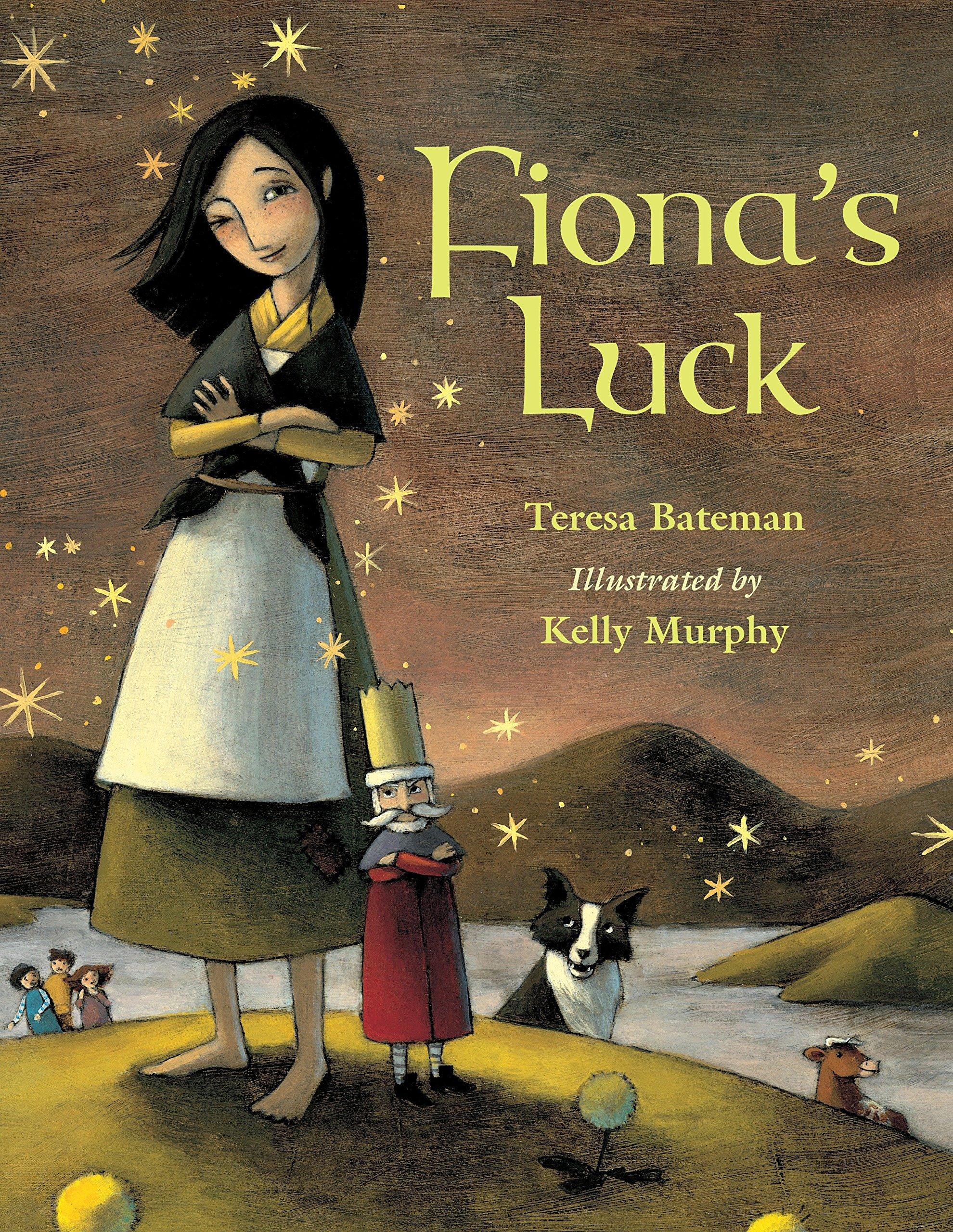 Fiona's Luck: Bateman, Teresa, Murphy, Kelly: 9781570916434: Amazon.com:  Books