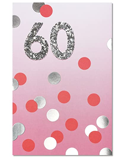 Amazon American Greetings Polka Dot 60th Birthday Card With Glitter Office Products