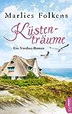 Küstenträume: Ein Nordsee-Roman (German Edition)