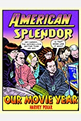 American Splendor: Our Movie Year Kindle Edition