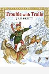 Trouble with Trolls Kindle Edition