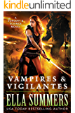 Vampires & Vigilantes (Sorcery & Science Book 1) (English Edition)
