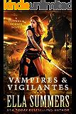 Vampires & Vigilantes (Sorcery & Science Book 1)