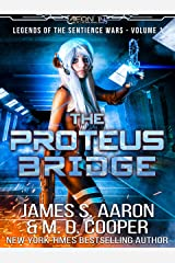 The Proteus Bridge - A Hard Science Fiction AI Adventure (Aeon 14: Legends of the Sentience Wars Book 1) Kindle Edition