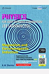 Physics for Joint Entrance Examination JEE (Advanced): Magnetism and Electromagnetic Induction Paperback