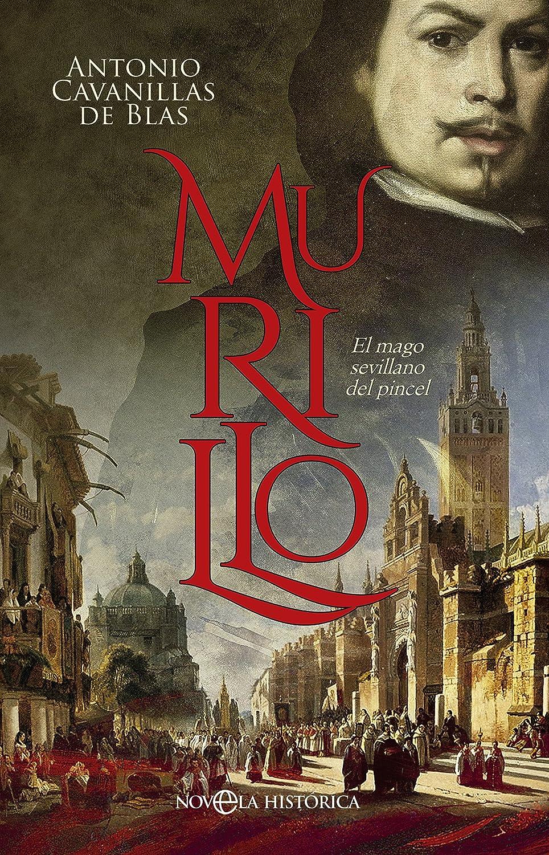 Murillo (Novela histórica) eBook: Cavanillas de Blas, Antonio ...
