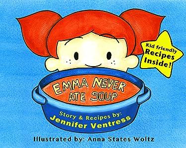 Emma Never Ate Soup