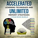 Accelerated Learning Techniques and Unlimited Memory Strategies + Hygge Book Bundle: Memory Improvement Tips & Tricks