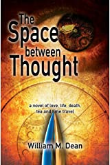 The Space Between Thought Kindle Edition