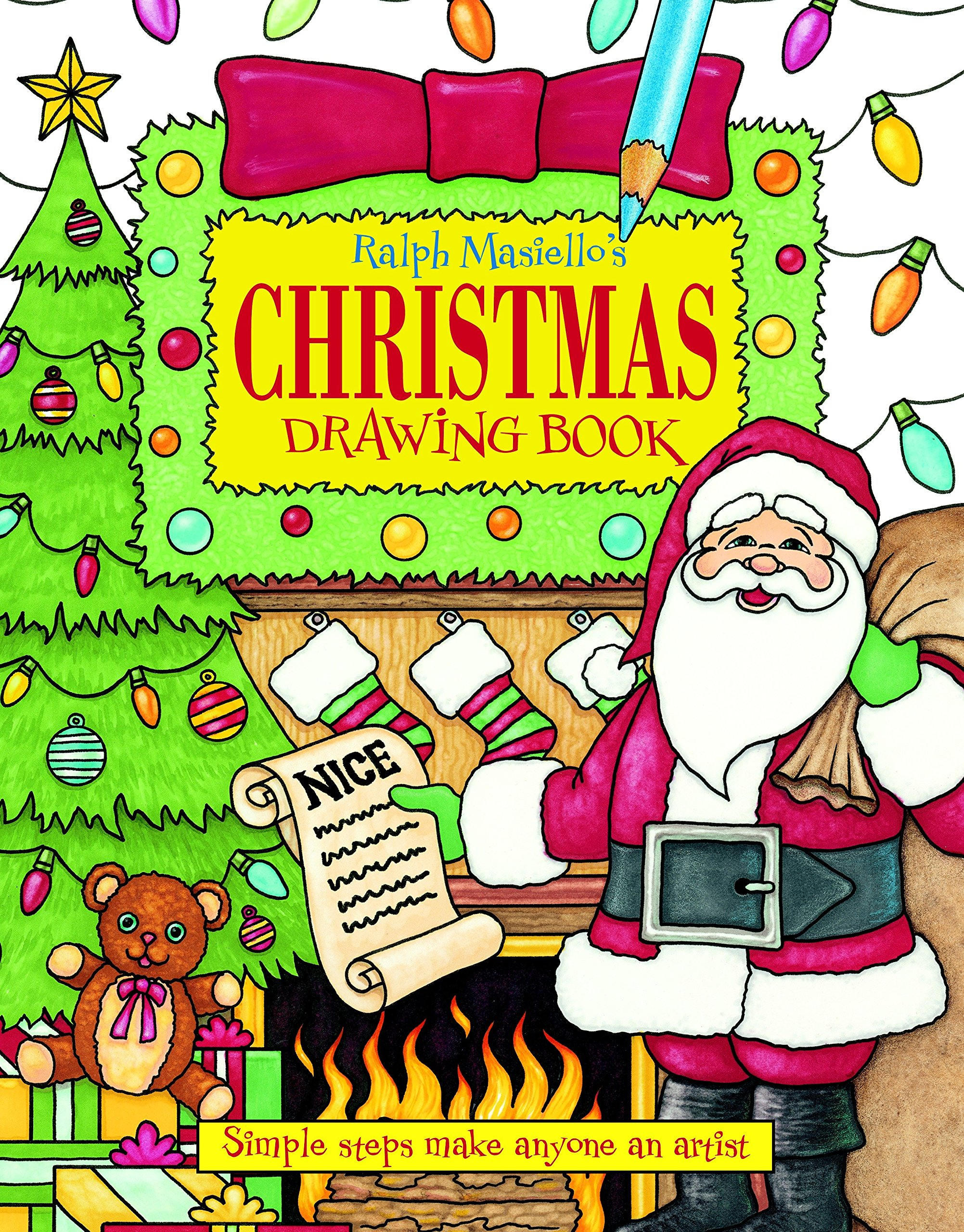 Christmas Pictures To Draw.Ralph Masiello S Christmas Drawing Book Ralph Masiello S