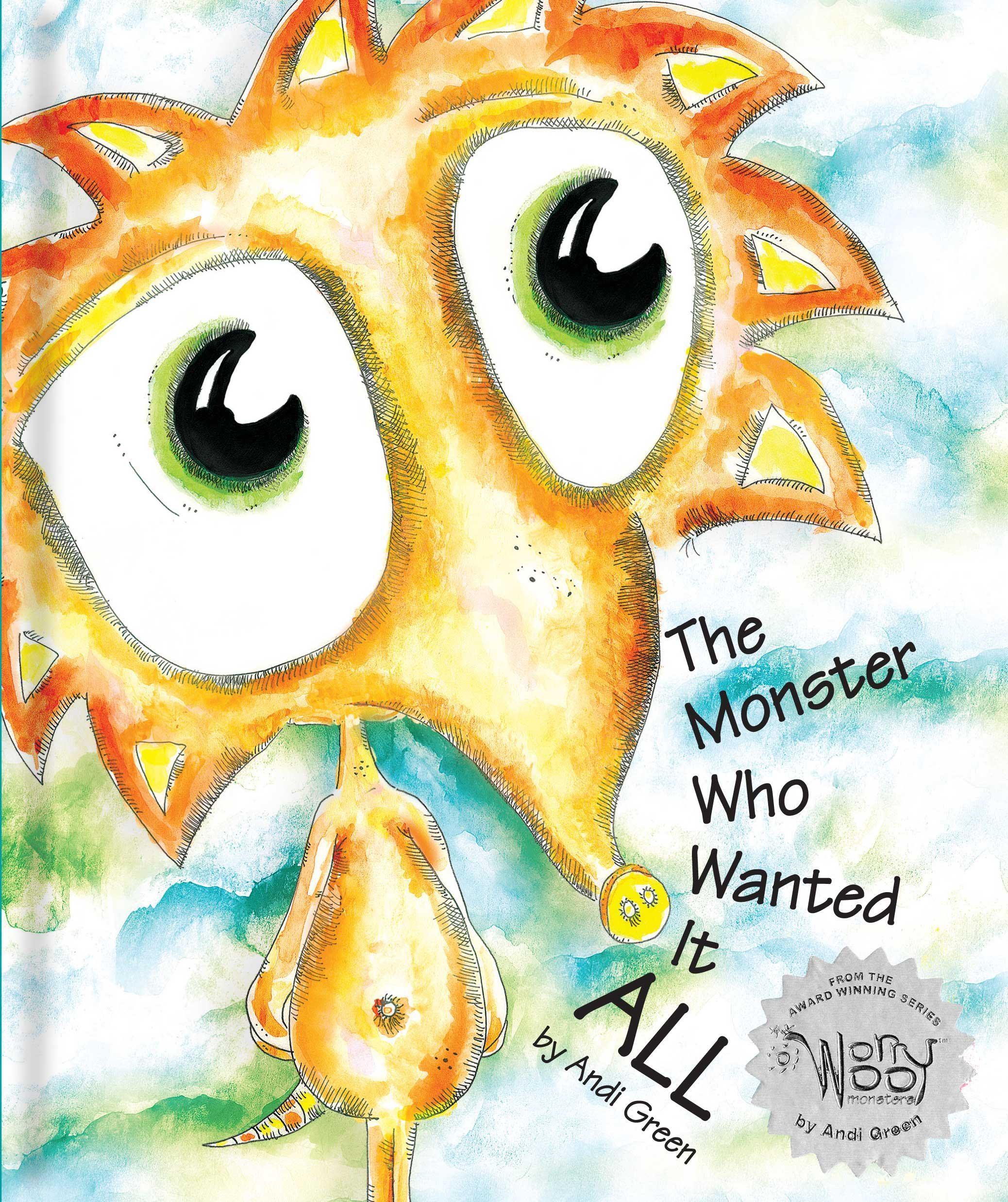 Download The Monster Who Wanted It All (WorryWoo Monsters) ebook