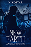 New Earth- A World of Chaos