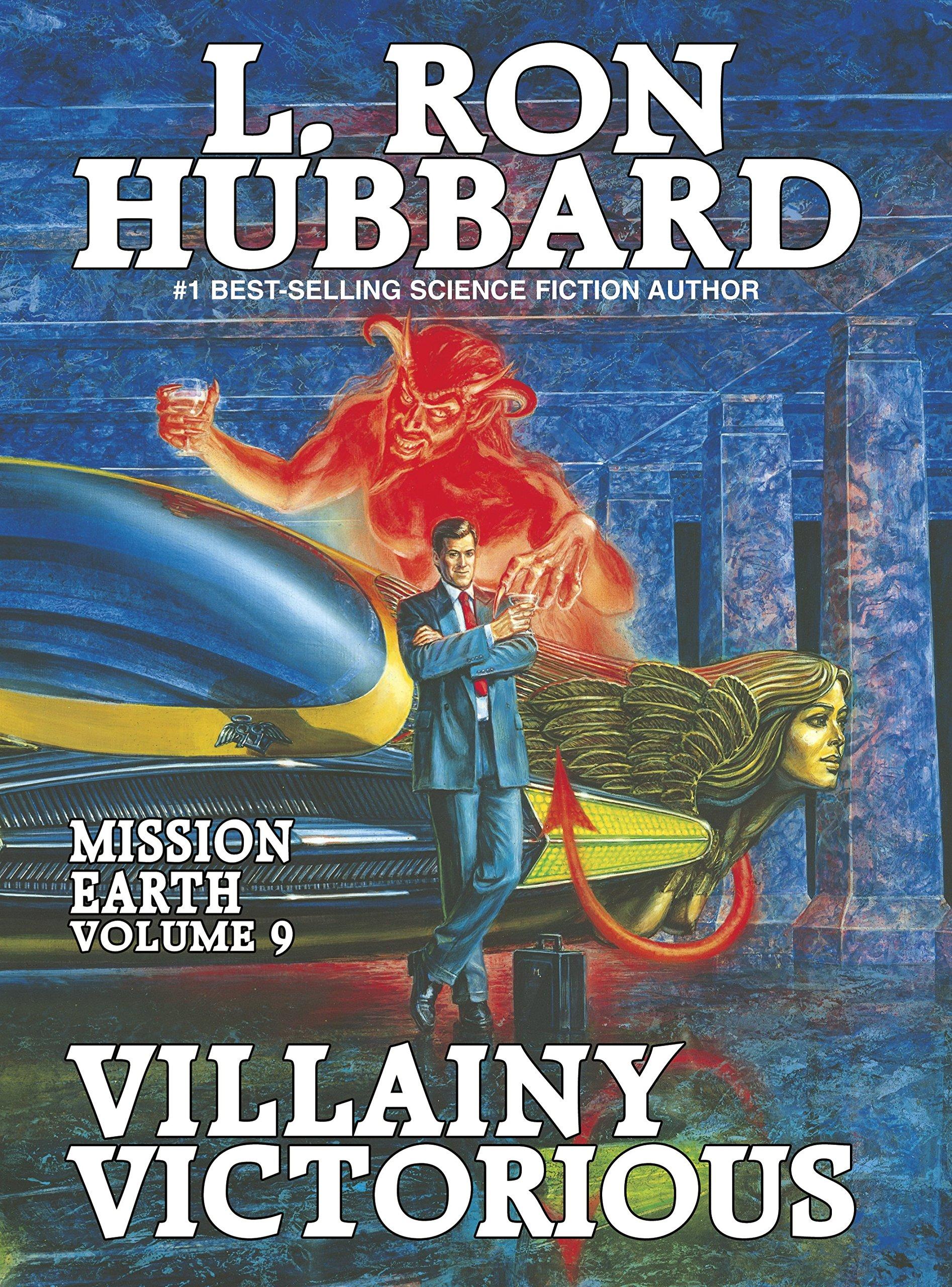 Mission Earth 9, Villainy Victorious: Amazon.es: Hubbard, L ...