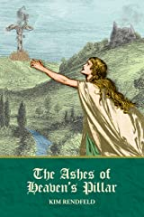 The Ashes of Heaven's Pillar Kindle Edition