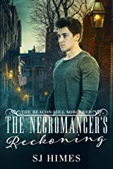 The Necromancer's Reckoning (The Beacon Hill Sorcerer Book 3) Kindle Edition