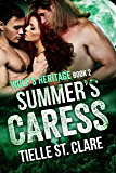 Summer's Caress (Wolf's Heritage Book 2)