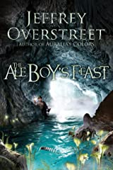 The Ale Boy's Feast: A Novel (The Auralia Thread) Paperback