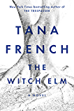 The Witch Elm: A Novel (English Edition)